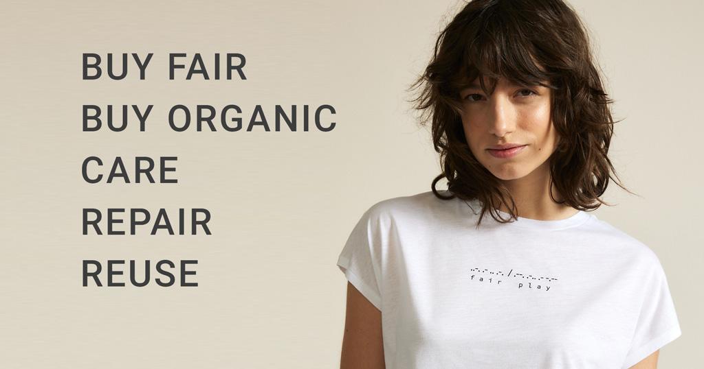 Buy Fair Buy Organic Care Repair Reuse